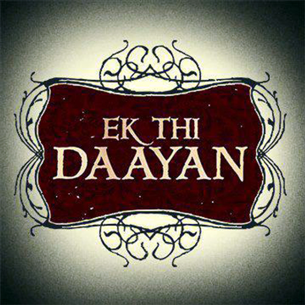 Emraan Hashmi Ek Thi Daayan Movie