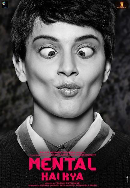 Kangana Ranaut Mental Hai Kya Movie Poster